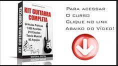 MÚSICA & CIA.: Kit Guitarra Completa