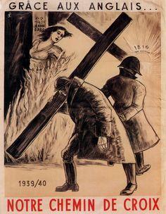 1940 10 Affiche Grâce Aux Anglais, Notre Chemin De Croix Tracts Et Affiches 1939-1945
