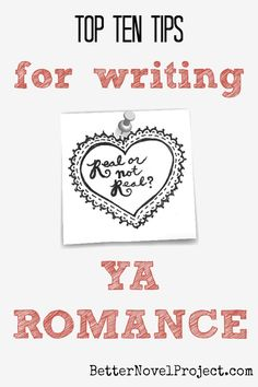 Top 10 Tips for Writing YA Romance | Because what's a good YA novel without an interesting love triangle?