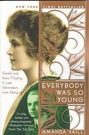"""""""Everybody was so Young"""" by Amanda Vaill. Recommended by the blogger, Ciao Domenica in  'Revisiting The Lost Generation'"""