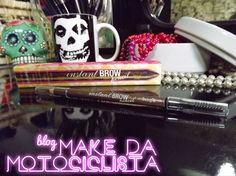 Make da Motociclista: Instant Brown Pencil Benefit da Loja Flor de Lis