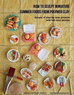 The Mouse Market - Polymer Clay Tutorial How to Sculpt Miniature Summer Foods from Polymer Clay (Dollhouse, Food Jewelry Tutorial eBook), $39.95 (http://www.themousemarket.com/polymer-clay-tutorial-how-to-sculpt-miniature-summer-foods-from-polymer-clay-dollhouse-food-jewelry-tutorial-ebook/)