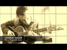 Videos - Charlie Kager Fingerstyle Guitar, Music Lessons, Acoustic, Sheet Music, Videos, Cover, Movie Posters, Hochzeit, Teaching Music