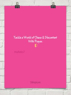Tackle a world of chaos & discontent with prayer.  (door) by mullato7 #445126