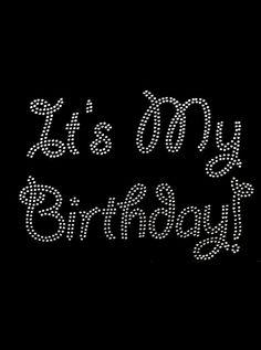 It's my birthday diy rhinestone transfer