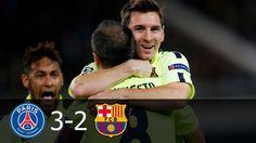 PSG vs FC Barcelona 3-2 Highlights (UCL) 2014-15 HD 720p