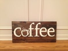 Distressed Wood Coffee Sign by BriarBoards on Etsy, $45.00