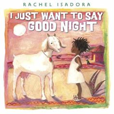 Caldecott Honor-winner Rachel Isadora's stunning oil paintings illustrate this delightful bedtime tale, set on the African plains. The sun has set and the moon is rising, and that means it's. Good Night Books, Good Bedtime Stories, Princess And The Pea, Female Protagonist, Good Night Wishes, Children's Literature, Art Plastique, Story Time, Penguin