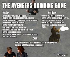 The Avengers Drinking Game. This sounds fun and dangerous at the same time. Hmm, maybe combine this with the mustache drinking game...