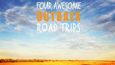 Head west to check out Outback Queensland with these easy-to-follow road trip itineraries.