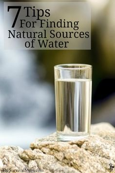 7 Tips for Finding Natural Sources of Water