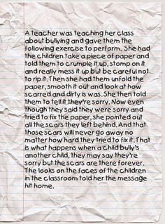 The Crumpled Paper Lesson and Bullying : I recently came across an image about a classroom lesson on bullying that I wanted to share. I am not sure who the teacher was that developed this anti-bullying lesson; however, I think that it is . Bullying Stories, Anti Bullying Activities, Speech About Bullying, Bullying Lessons For Kids, Stop Bullying Quotes, Counseling Activities, The Words, Think Before You Speak, Crumpled Paper