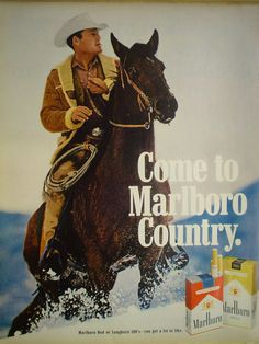 I remember the Marlboro Man commercials as a kid. Never a smoker but I did think he looked cool on the horse.