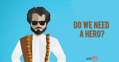 """Does India need a """"hero"""" to worship?"""