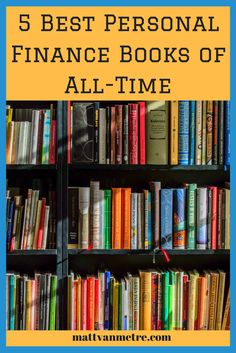 A list and short summary of the 5 best personal finance books of all time.