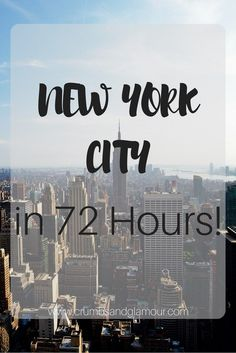 Visit New York City in 72 hours! This is an awesome itinerary with great bars and restaurants to go to!!