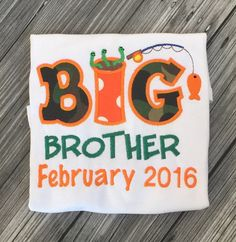 A personal favorite from my Etsy shop https://www.etsy.com/listing/245427047/big-brother-embroidered-shirt-or-onesie