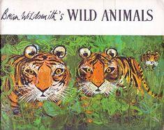 Vintage Kids' Books My Kid Loves: Brian Wildsmith's Wild Animals Vintage Children's Books, Vintage Kids, Children's Book Illustration, Animal Illustrations, Vintage Illustrations, Creative Art, Wild Animals, Drawings, Tigers
