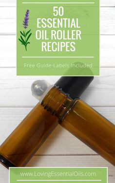 Recipes For Essential Oil Roller Bottles - 50 Free Recipe Guide