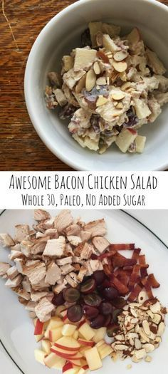 Awesome Bacon Apple Chicken Salad - Whole 30, Paleo, No Added Sugar   An easy…
