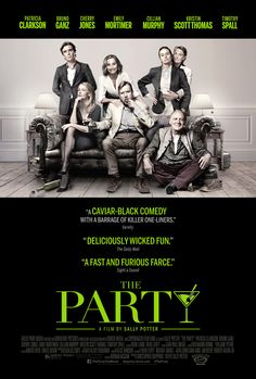 THE PARTY   In select theaters February 16, 2018
