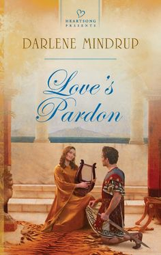 Darlene Mindrup - Love's Pardon / https://www.goodreads.com/book/show/17164186-love-s-pardon?from_search=true&search_version=service_impr