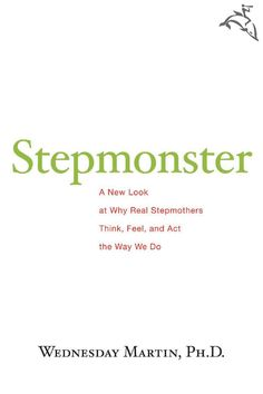 """An honest and groundbreaking guide to understanding the complicated emotions that develop between stepmothers and children. When faced with often overwhelming challenges, what woman with stepchildren is unfamiliar with that """"stepmonster"""" feeling? Half of all women in the United States will live with or marry a man with children. To guide women new to this role—and empower those who are struggling with it—Wednesday Martin draws upon her own experience as a stepmother. She's frank about the…"""