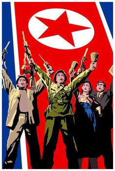 Democratic People's Republic of Korea (DPRK) Propaganda Art, Communist Propaganda, Military First, Korean Airlines, Human Rights Issues, Reunification, Korean People, Political Art, Retro Advertising