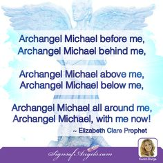 Archangel Michael, please be with me know.
