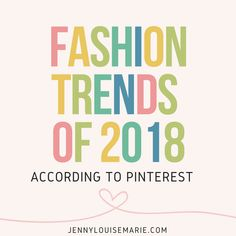 Trends in Fashion as Predicted by Pinterest ~ Here's what you need for this year.