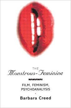 The monstrous-feminine : film, feminism, psychoanalysis / Barbara Creed