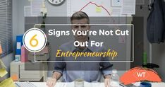 6 Signs That You're Not Cut Out for Entrepreneurship! Social Marketing, Inbound Marketing, Fortune Magazine, Social Behavior, Video Channel, Space Exploration, Make Sense, Starting A Business, Boys Who