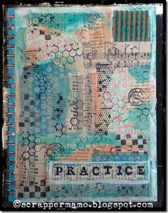 Practice Art Journal Cover - cool collage and mix of painting / stamping techniques.  pretty beachy colors... sand, peach, teal, blue/green