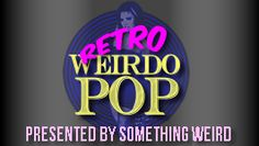 MOVIE AND MUSIC NETWORK http://movieandmusicnetwork.com/content/lp/something-weird