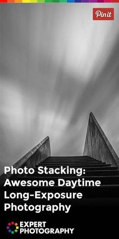 Photo Stacking: Awesome Daytime Long-Exposure Photography ExpertPhotography