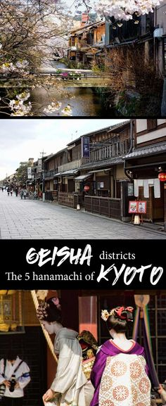Your guide to the 5 hanamachi or Geisha districts of Kyoto.  Walk the historic streets, in the evening you might even spot one of Kyoto's Maiko or Geiko on their way to work.