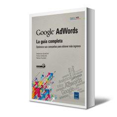 ★ Google AdWords - La Guía Completa – Caumont – Kandjian ★  #Ebook #PDF #GoogleAdWords #PublicidadDigital #AdWords http://www.librosayuda.info/2014/07/google-adwords-la-guia-completa-caumont.html