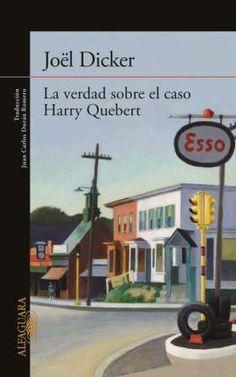 Primer capítulo La verdad sobre el caso Harry Quebert, de Joel Dicker