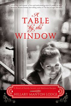 Enjoyed Every second of this novel from the cover to the colorful cast of characters and the fun recipes inside CHECK OUT my REVIEW http://www.psalm516.blogspot.com/2014/04/a-table-by-window-by-hillary-manton.html