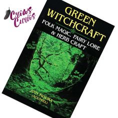 Book GREEN WITCHCRAFT I Folk Magic Fairy Lore Herb Craft by Ann Moura Wicca