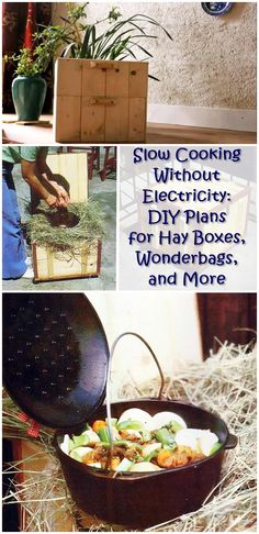 Slow Cooking Without Electricity - Hay boxes, wonderbags and other insulated cookers are like rain barrels in the sense that they all contain just a few basic elements: in this case, a container and an insulating material (which doesn't have to be hay). You can simply use a cooler and a quilt.