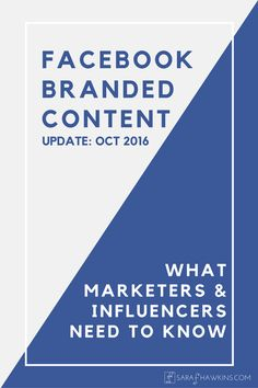 Facebook Branded Content Policy Update 2016 Seo Online, Online Marketing, What Is Change, Content Tools, Facebook Brand, Brand Management, Need To Know, Business Tips, About Me Blog