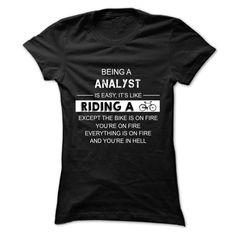 (New Tshirt Produce) Analyst is Just Like Riding a Bike? [Tshirt design] Hoodies, Funny Tee Shirts