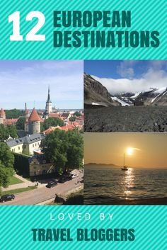 If you are thinking about visiting Europe but you are unsure where to go, here is a list of great European destinations recommended by travel bloggers.