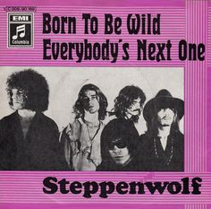 "Steppenwolf - Born To Be Wild (1968) The group was formed in 1967 in LA by vocalist John Kay, guitarist Michael Monarch, bassist Rushton Moreve, keyboardist Goldy McJohn and drummer Jerry Edmonton after the dissolution of Toronto group The Sparrows. The song is sometimes described as the first heavy metal song, and the second verse lyric ""heavy metal thunder"" marks the first use of this term in rock music . It also became an anthem for a generation of rock and roll fans."