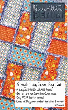 PATTERN- Straight Leg Denim Rag Quilt (use your Recycled Denim Jeans)