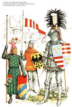 1.  Ulrich von Lichenstein - died 1275. 2. Bohemian knight, second half of the 14th century. 3.  Count Frederic von Cilli, 1415.