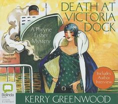 Death at Victoria Dock by Kerry Greenwood. Recommended by Marlys in the Circulation Department and available at the Carol Stream Public Library.  Australian flapper Phryne Fisher avenges the death of a young man who dies in her arms after she and her car are shot at by two men. Although Phryne and members of her household are in danger from anarchists, they manage to foil a bank robbery while also solving the case of a missing young girl.