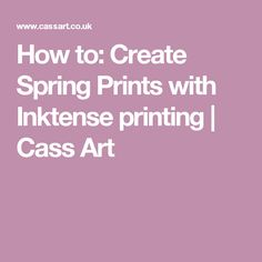 How to: Create Spring Prints with Inktense printing | Cass Art