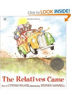 The Relatives Came: Cynthia Rylant, Stephen Gammell Thinking about memories, watercolor illustrations